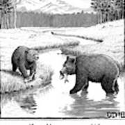 One Bear Speaks To Another As They Catch Fish Art Print