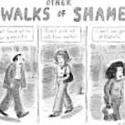 Other Walks Of Shame -- Just Found Art Print