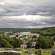 Overlooking Boyertown Art Print