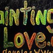 Paintings I Love.com IIi Art Print