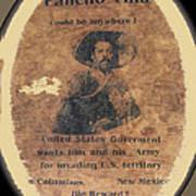 Pancho Villa Wanted Poster #1 For Raid On Columbus New Mexico 1916-2013 Art Print