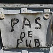 Pas De Pub Art Print