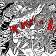 Pay Backs A Bitch Art Print