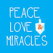 Peace Love And Miracles With Dreidel  Art Print