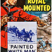 Perils Of The Royal Mounted, Us Poster Art Print