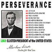 Perseverance Of Abraham Lincoln Art Print
