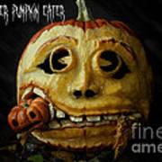 Peter Peter Pumpkin Eater Art Print