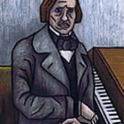 Piano's Finest Poet Fryderyk Chopin Art Print