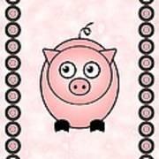 Piggy - Animals - Art For Kids Art Print