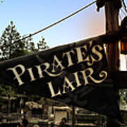 Pirates Lair Signage Frontierland Disneyland Art Print