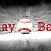 Play Ball 2 Art Print