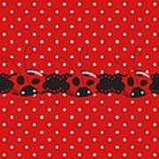 Polka Dot Lady Bugs Graphics By Kika Esteves  With Custom Coordinated Design Crafted By D Miller.  Art Print