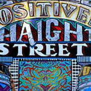 Positively Haight Street Art Print