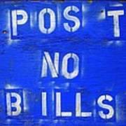 Post No Bills Art Print