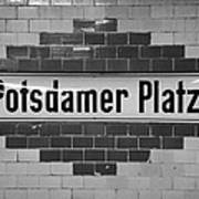 Potsdamer Platz Berlin U-bahn Underground Railway Station Name Plate Germany Art Print by Joe Fox
