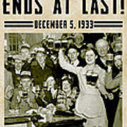 Prohibition Ends Celebrate Art Print
