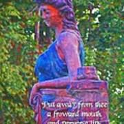 Proverbs 4 24 Art Print