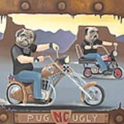 Pug Ugly M.c. Art Print