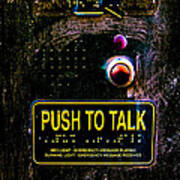 Push To Talk Art Print