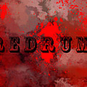 R E D R U M - Featured In Visions Of The Night Group Art Print
