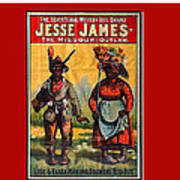 Racist Poster For Jesse James Theatrical Presentation No Location Or Date-2013  Art Print
