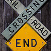 Rail Road Crossing End Sign Art Print by Garry Gay