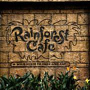 Rain Forest Cafe Signage Downtown Disneyland 01 Art Print