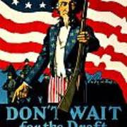 Recruiting Poster - Ww1 - Don't Wait For The Draft Art Print