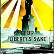 Recruiting Poster - Ww1 - For Liberty's Sake Art Print