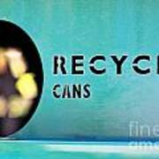 Recycle Cans Art Print