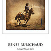 Renee Rubichaud At End Of Trail Art Print