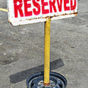 Reserved Signpost Art Print