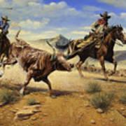 Restraint 2 Cowboys Roping A Steer Art Print