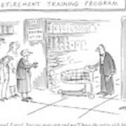 'retirement Training Program' Very Good Art Print