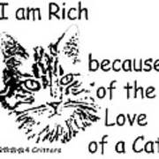 Rich Because Of The Love Of A Cat Art Print