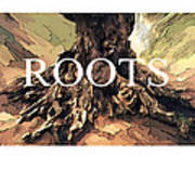 Roots Art Print by Bob Salo