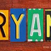 Ryan License Plate Name Sign Fun Kid Room Decor. Art Print