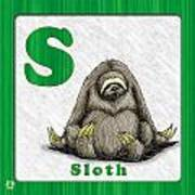 S For Sloth Art Print by Jason Meents