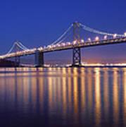 San Francisco Bay Bridge At Twilight Art Print
