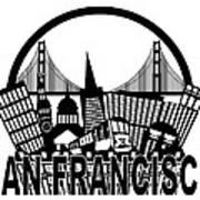 San Francisco Skyline Golden Gate Bridge Black And White Illustr Art Print