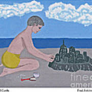 Sand Castle Art Print by Fred Jinkins
