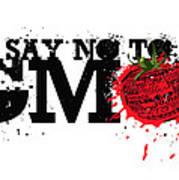 Say No To Gmo Graffiti Print With Tomato And Typography Art Print