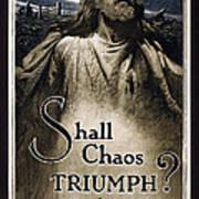 Shall Chaos Triumph - W W 1 - 1919 Art Print by Daniel Hagerman