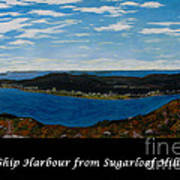 Ship Harbour From Sugarloaf Hill - Historic Town - Atlantic Charter Art Print