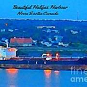 Ship In Beautiful Halifax Harbour Art Print