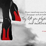 Shoes Transform You Art Print