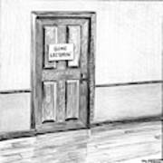 Shut Door In A Hallway With A Sign That Read Gone Art Print