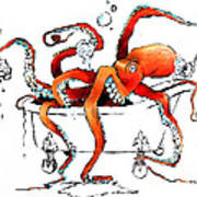 Silly Octopus Taking A Bath Art Print