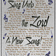 Sing Unto The Lord A New Song Art Print