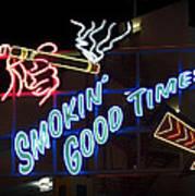 Smokin Good Times In Las Vegas Art Print